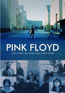 Nuevo DVD de Pink Floyd: The Story of Wish You Were Here - theborderlinemusic.com
